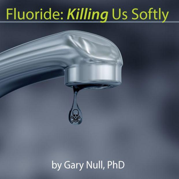 fluoride_killing_us_softly(2)